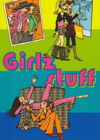 'Girlz stuff', door Mary Schoon