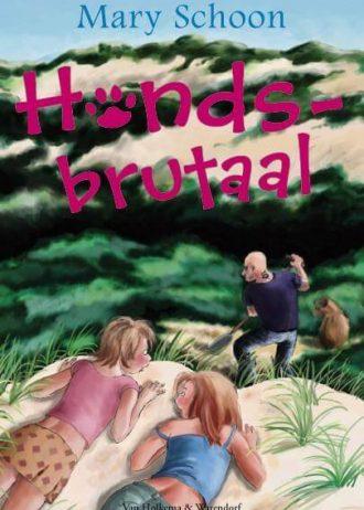 'Hondsbrutaal', door Mary Schoon