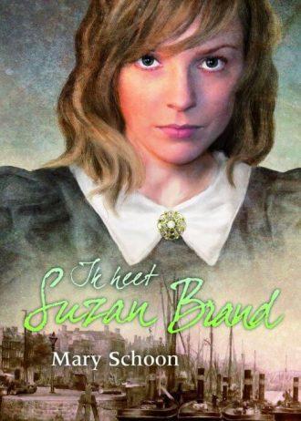 'Ik heet Suzan Brand', door Mary Schoon